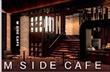 M SIDE CAFE