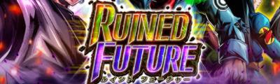 RUINED FUTURE